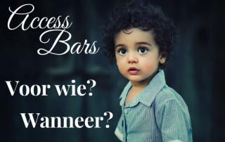 Access Bars.... wanneer en voor wie?