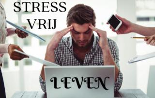 Naar een stress-vrij leven